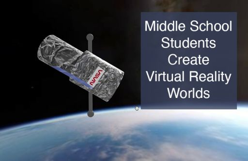 Middle School Students Create Virtual Reality Worlds